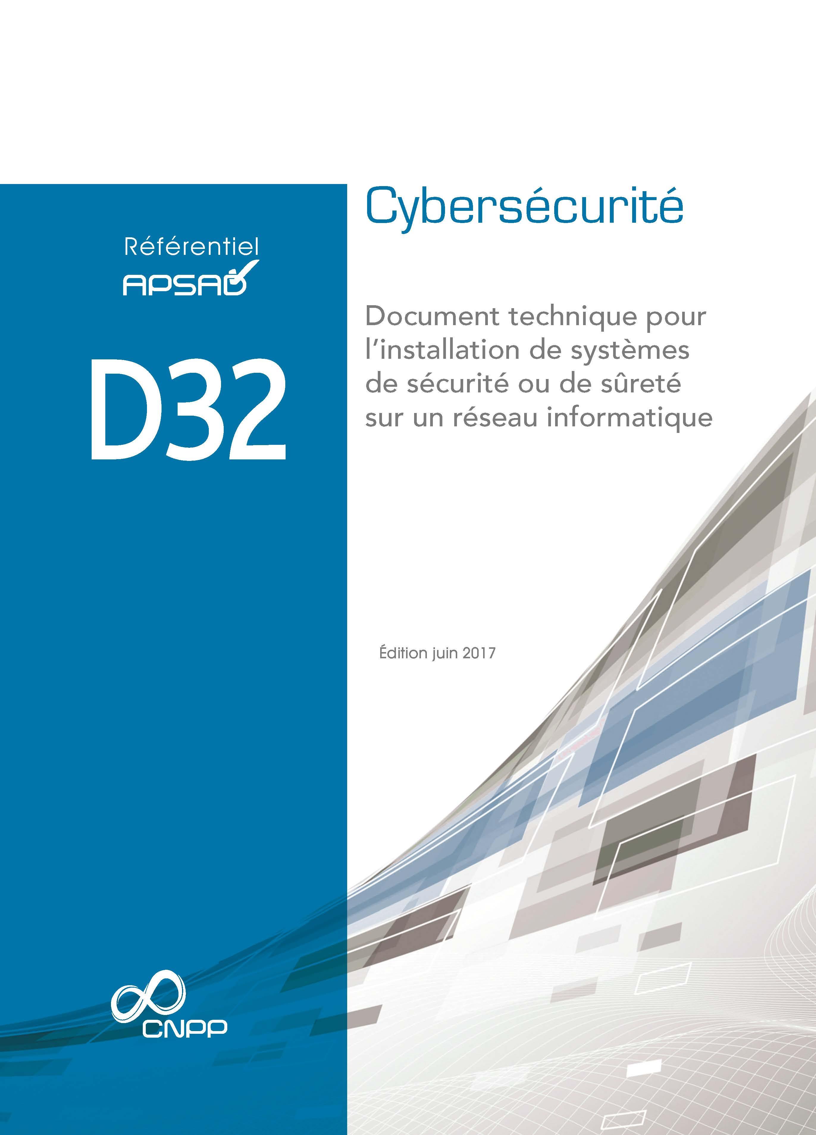 Référentiels APSAD D32 Cybersécurité