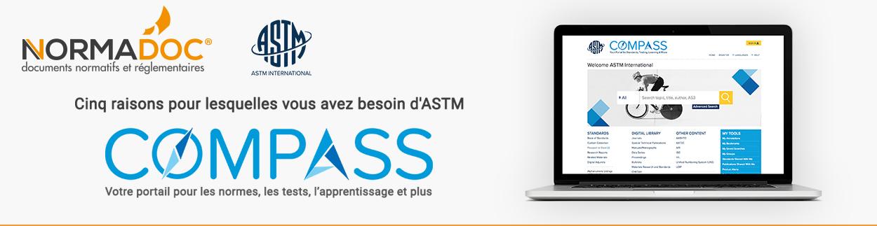 ASTM Compass portail pour les normes, les tests, l'apprentissage et plus